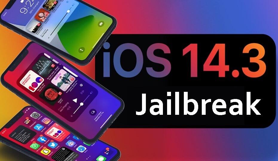 iOS 14.3 Jailbreak